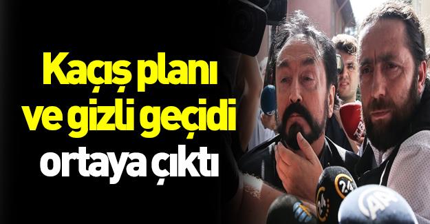 Adnan Oktar'ın kaçış planı deşifre oldu