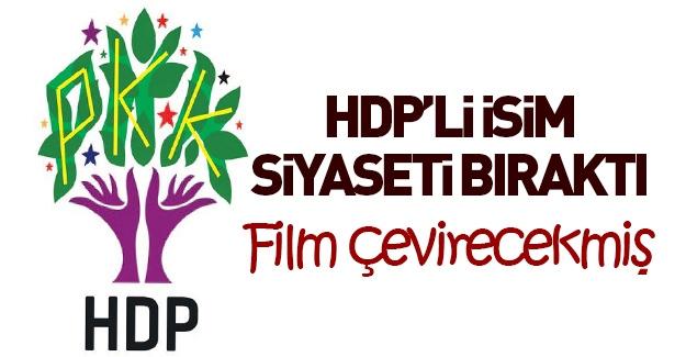 HDP'li isim siyaseti bıraktı