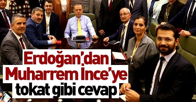 Erdoğan'dan İnce'ye tokat gibi cevap!